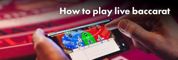 how to play live baccarat
