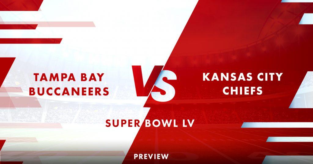 Pratinjau Super Bowl: Buccaneers v Chiefs